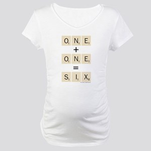 Scrabble One Plus One Six Maternity T-Shirt