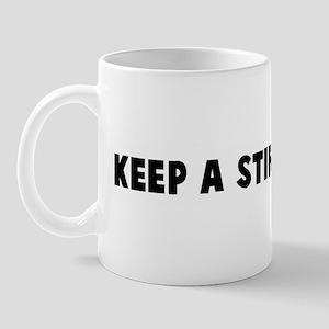 Keep a stiff upper lip Mug