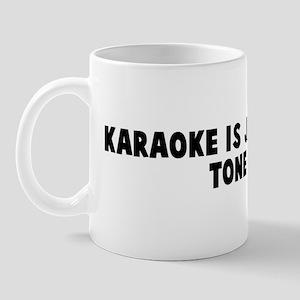 Karaoke is japanese for tone  Mug