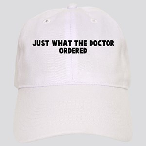 Just what the doctor ordered Cap