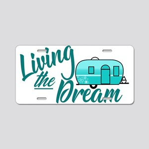 Camping- Living The Dream Aluminum License Plate