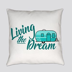 Camping- Living The Dream Everyday Pillow