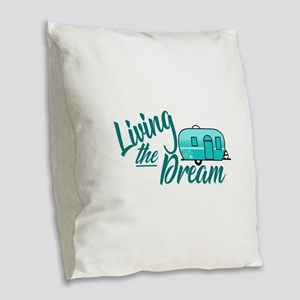 Camping- Living The Dream Burlap Throw Pillow