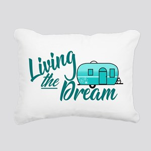 Camping- Living The Dream Rectangular Canvas Pillo
