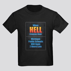 Hell Freezes - Michigan Schools T-Shirt