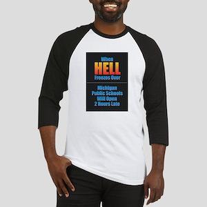 Hell Freezes - Michigan Schools Baseball Jersey