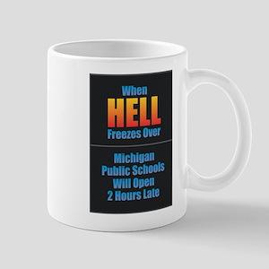 Hell Freezes - Michigan Schools Mugs