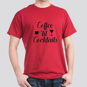 Coffee Til Cocktails Dark T-Shirt