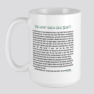 YOU DON'T KNOW JACK SHITT Large Mug