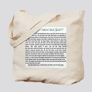 YOU DON'T KNOW JACK SHITT Tote Bag
