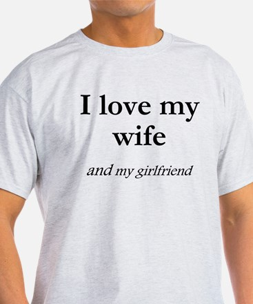 Wife/my girlfriend T-Shirt