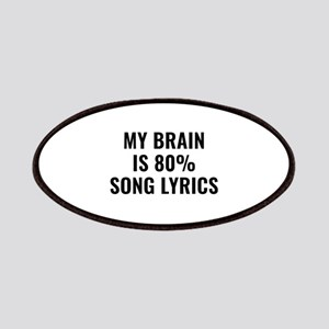 My Brain Is 80 Percent Song Lyrics Patches