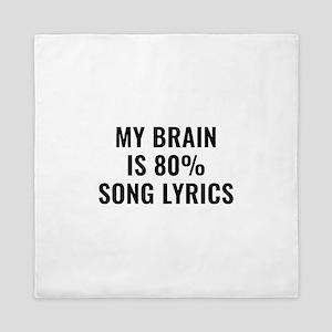 My Brain Is 80 Percent Song Lyrics Queen Duvet