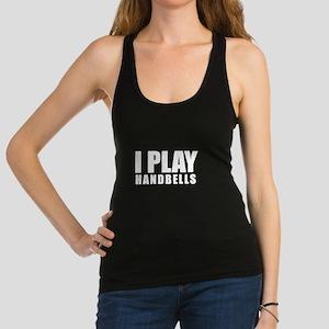 I Play Handbells Racerback Tank Top
