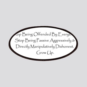 Stop being offended. Stop being dishonest. G Patch