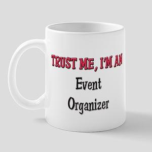 Trust Me I'm an Event Organizer Mug