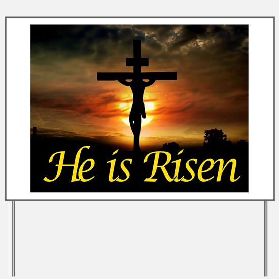 JESUS RISEN Yard Sign