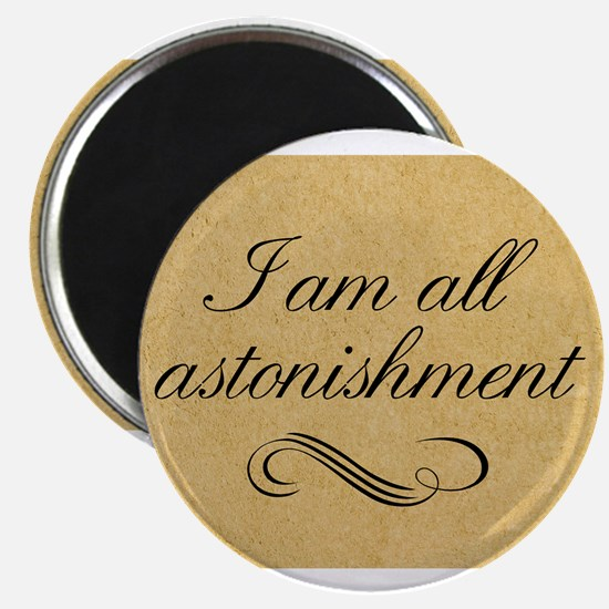 i-am-all-astonishment_12x18 Magnets