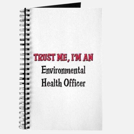 Trust Me I'm an Environmental Health Officer Journ