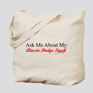 """Ask About My Dodge Truck"" Tote Bag"