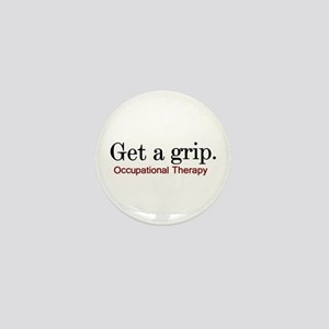 Get a grip. Mini Button