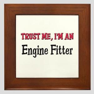 Trust Me I'm an Engine Fitter Framed Tile