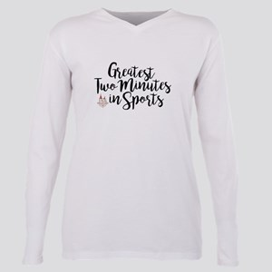 The Greatest Two Minutes Plus Size Long Sleeve Tee