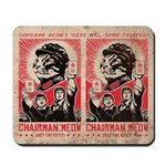Chairman Meow Will Shine Forever! Mousepad