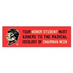 Chairman Meow -Honor Student Bumper Sticker