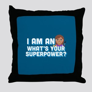 I Am An Artist What's Your Superpower Throw Pillow