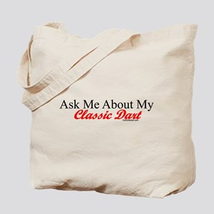 """Ask About My Dart"" Tote Bag"