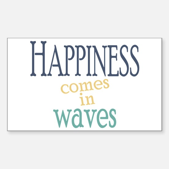 Happiness Comes in Waves Decal