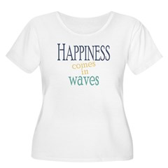 Happiness Comes in Waves Plus Size T-Shirt