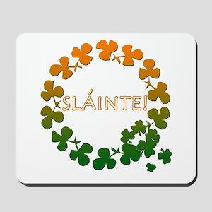 Slainte Irish Toast Mousepad