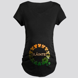 Slainte Irish Toast Maternity Dark T-Shirt