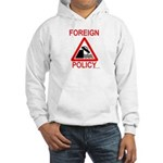 Foreign Policy Hooded Sweatshirt