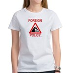 Foreign Policy Women's T-Shirt