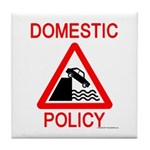 Domestic Policy Tile Coaster