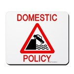 Domestic Policy Mousepad