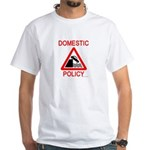 Domestic Policy White T-Shirt