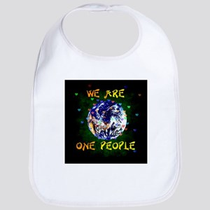 We Are One People Baby Bib