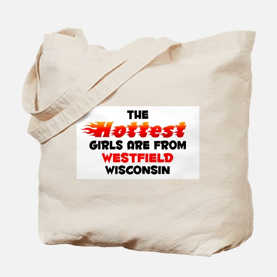 Hot Girls: Westfield, WI Tote Bag