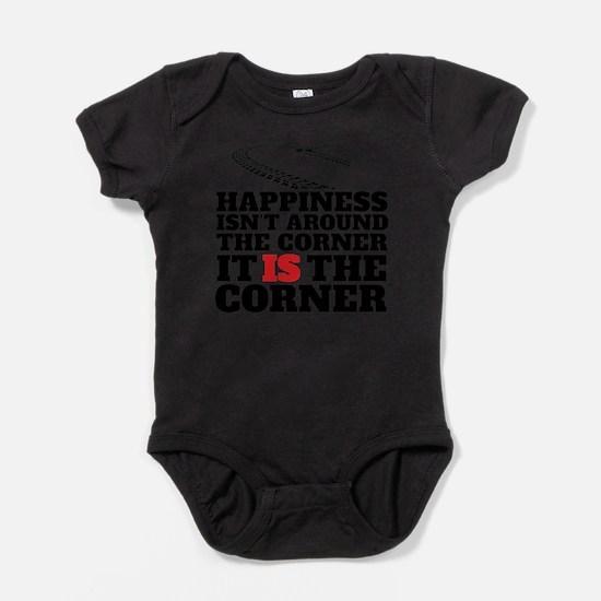 Happiness Isn't Around The Corner Body Suit