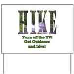 Go For A Hike Yard Sign