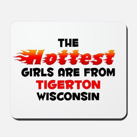 Hot Girls: Tigerton, WI Mousepad