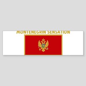 MONTENEGRIN SENSATION Bumper Sticker