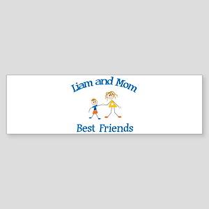 Liam & Mom - Best Friends Bumper Sticker