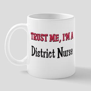 Trust Me I'm a District Nurse Mug