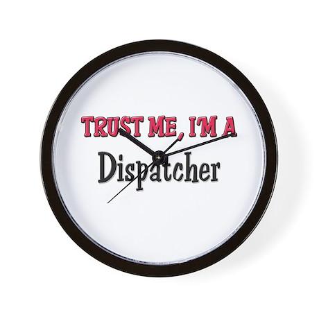Trust Me I'm a Dispatcher Wall Clock