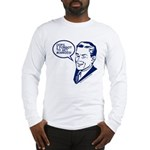 OOPS, I FORGOT TO GET MARRIED Long Sleeve T-Shirt
